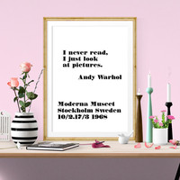 Andy Warhol Poster Quote, I never read, I just look at pictures, Typography Art Print, Scandinavian Wall Art, Instant Download, Home Decor