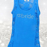 Bride To Be Tank Top - Lace Tank Top - Bridal Party T Shirt -Turquoise Bride Tank Top - Bride Gifts - Rhinestone Wedding Shirts