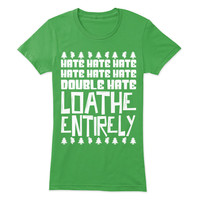 Double Hate Loathe Entirely