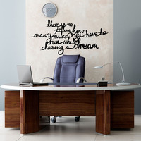 Vinyl Wall Decal Sticker Chasing Dreams Quote #OS_MB284