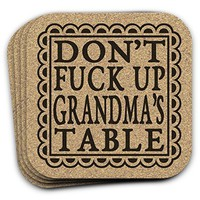 Don't Fuck Up Grandmas Table - Funny Drink Coaster Gift Set of 4 Cork For Grandmother