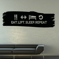 Eat Sleep Lift Repeat Wall Quote Decal. Perfect for the Gym. #5161