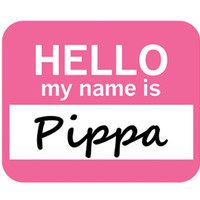 Pippa Hello My Name Is Mouse Pad