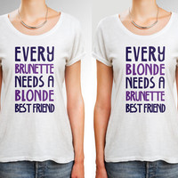 Best Friend Shirts, BFF T-shirt, Blonde and Brunette Shirt, Best Friend Forever Gift, Bff shirt, Gift for Her