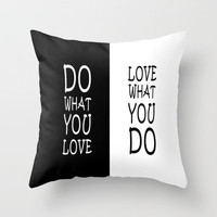 Do What You Love Throw Pillow by Alice Gosling | Society6