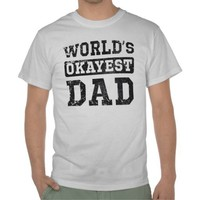 World's Okayest Dad Vintage Shirt from Zazzle.com
