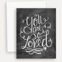 You Are So Loved - A2 Note Card