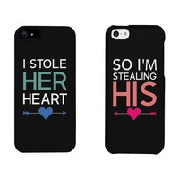 I Stole Her Heart, So I'm Stealing His Matching Couple Phone Cases for iphone 4, iphone 5, iphone 5C, iphone 6, iphone 6 plus, Galaxy S3, Galaxy S4, Galaxy S5 in Black