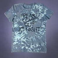 Freak Shirt Freaks Come Out At Night Slogan Tee Grunge Punk Alternative Clothing Party Tumblr T-shirt