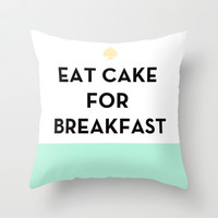 Eat Cake for Breakfast - Kate Spade Inspired Throw Pillow by Rachel Additon