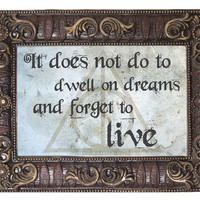 Dwell On Dreams - Dumbledore Quote - Harry Potter Inspired Foam Signs