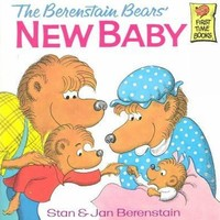 The Berenstain Bears' New Baby (First Time Books)