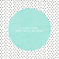 I'LL BE YOURS AND YOU'LL BE MINE - POLKA DOTS Stretched Canvas by Allyson Johnson