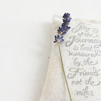 Friend Quote Lavendar Sachet, Joy of the Journey Inspirational Quote, Friendship Gift