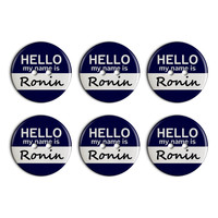 Ronin Hello My Name Is Plastic Resin Button Set of 6