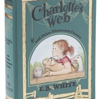 Charlotte's Web and Other Illustrated Classics (Barnes & Noble Collectible Editions)