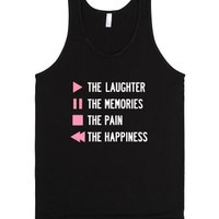 """Play The Laughter, Pause The Memories (Dark Tank Top)"" 