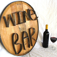 """RONDA -- """"WINE BAR"""" -- Authentic Wine Barrel Head Sign -- From Napa Valley, 100% recycled"""