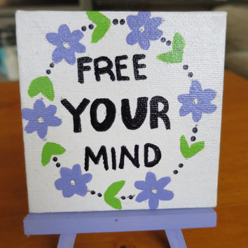 Free Your Mind Mini Easel Canvas