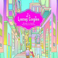 Loving Couples: Adult Coloring Book