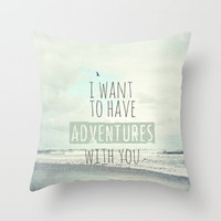 I want to have adventures with you Throw Pillow by Sylvia Cook Photography | Society6