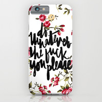 do what you please - floral iPhone & iPod Case by Molly Ennis