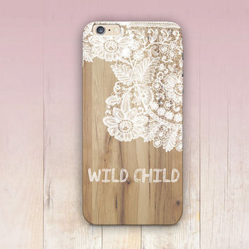 Wild child Lace Wood Print Phone Case- iPhone 6 Case - iPhone 5 Case - iPhone 4 Case - Samsung S4 Case - iPhone 5C - Tough Case - Matte Case