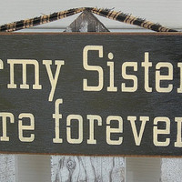 Army Sisters are Forever