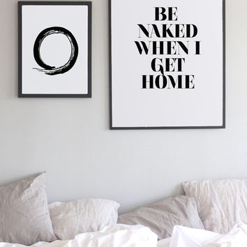 Be naked. Naked quote . Funny quote. Typography artwork. Inspirational words. Scripture art. Minimalist artwork Scandinavian. Wall decor.