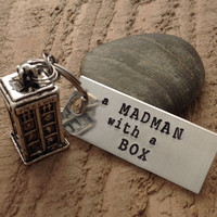 """Hand stamped """"Madman with a box"""" Doctor Who inspired keychain with Tardis charm"""