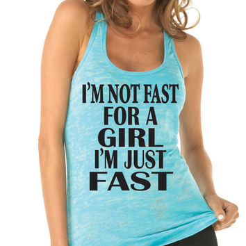 Running Tank Top. I'm Not Fast For A Girl I'm Just Fast. Runners Shirt. Run Disney. Marathon Tank. Workout Tank Design by WorkItWear