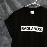 BADLANDS Halsey Sweatshirt Tee Shirt