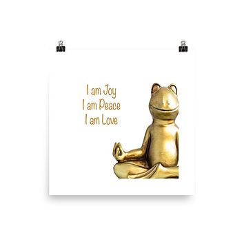 """I AM JOY ,PEACE, LOVE""  Positive Motivational & Inspiring Quoted Premium Luster Photo paper poster"