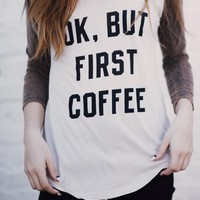 CARLEY BUT FIRST COFFEE TOP