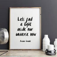 Ariana Grande song quotes, song lyric art, wall art, print, canvas, art custom - Focus, Let's find a light inside our universe now
