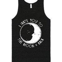 I Hate You To The Moon and Back-Unisex Tri-Black T-Shirt