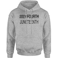 Juneteenth (July Fourth Crossed Out)  Adult Hoodie Sweatshirt