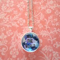 Rule the world inspirational quote glass dome necklace for kids, tweens, or teen girls