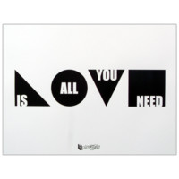 LOVE IS ALL YOU NEED (PRINT)