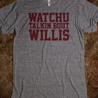 Funny TV 'Whatchu Talkin Bout Willis' Diffrent Strokes T-Shirt
