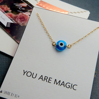You Are Magic Necklace - Blue and Gold Evil Eye Necklace - Available in Silver or Gold - Turquoise, Blue Bead Strung on Delicate Chain