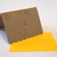 Bring Me Tacos hand-stitched card, Austin handmade card