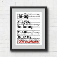 "Ho Hey Art Print - 8x10"" Lumineers Song Lyrics on Sheet Music Wall Art Print. I belong with you, You belong with me, You're my Sweetheart."
