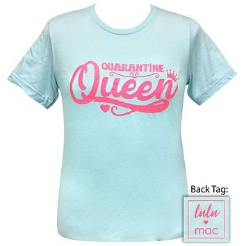 Girlie Girl Originals Lulu Mac Quarantine Queen COVID-19 T-Shirt