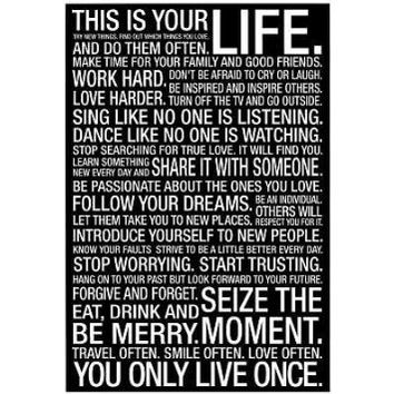(13x19) This Is Your Life Motivational Quote Poster