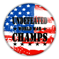 """Undefeated World War Champs 2.25"""" Pin back or Magnet Back Button"""