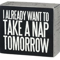 Primitives by Kathy Box Sign, 3.5-Inch by 4-Inch, Nap Tomorrow