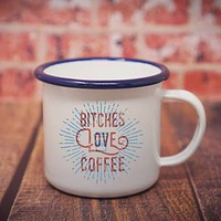 Enamel Co. - Bitches Love Coffee Mug