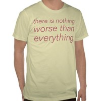 everything t-shirts from Zazzle.com