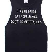 stay in drugs tee